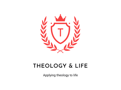 Theology and Life